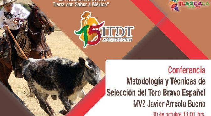 Disertarán sobre el toro bravo en marco del aniversario del ITDT
